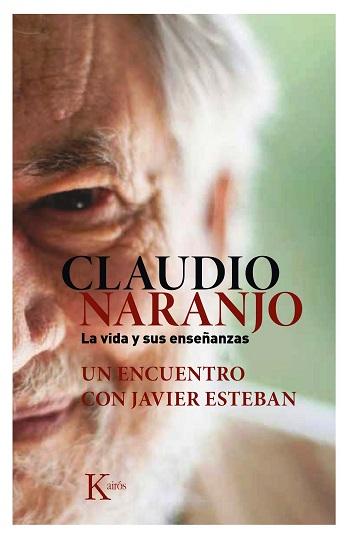 -haiki-en-busca-del-yo-real-blog-Javier Esteban Guinea- Claudio Naranjo